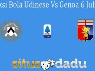 Prediksi Bola Udinese Vs Genoa 6 Juli 2020