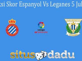 Prediksi Skor Espanyol Vs Leganes 5 Juli 2020