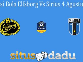 Prediksi Bola Elfsborg Vs Sirius 4 Agustus 2020