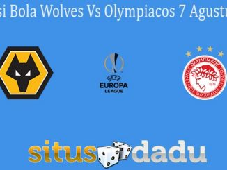 Prediksi Bola Wolves Vs Olympiacos 7 Agustus 2020