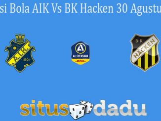 Prediksi Bola AIK Vs BK Hacken 30 Agustus 2020