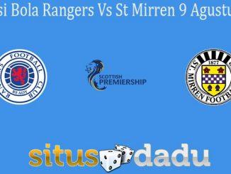 Prediksi Bola Rangers Vs St Mirren 9 Agustus 2020
