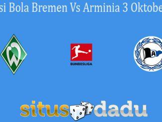 Prediksi Bola Bremen Vs Arminia 3 Oktober 2020