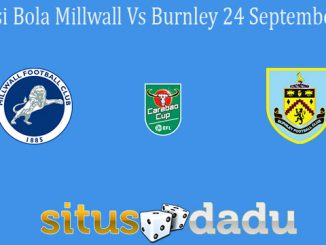 Prediksi Bola Millwall Vs Burnley 24 September 2020