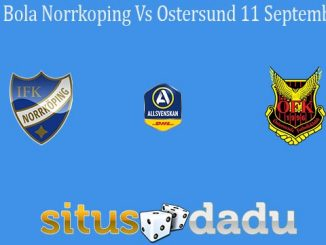 Prediksi Bola Norrkoping Vs Ostersund 11 September 2020