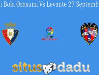 Prediksi Bola Osasuna Vs Levante 27 September 2020