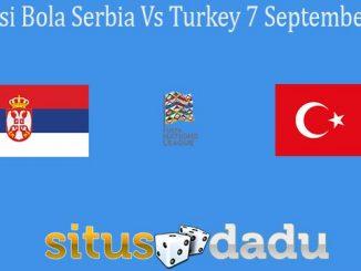 Prediksi Bola Serbia Vs Turkey 7 September 2020