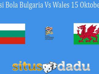 Prediksi Bola Bulgaria Vs Wales 15 Oktober 2020