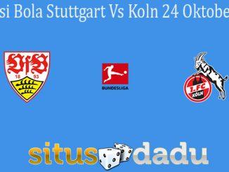 Prediksi Bola Stuttgart Vs Koln 24 Oktober 2020