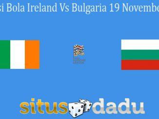 Prediksi Bola Ireland Vs Bulgaria 19 November 2020
