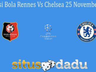 Prediksi Bola Rennes Vs Chelsea 25 November 2020