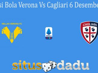 Prediksi Bola Verona Vs Cagliari 6 Desember 2020