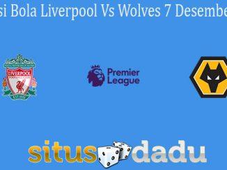 Prediksi Bola Liverpool Vs Wolves 7 Desember 2020