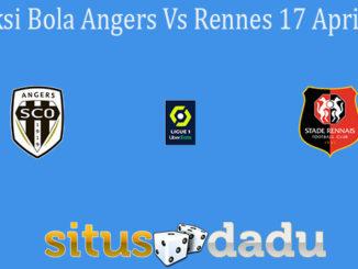 Prediksi Bola Angers Vs Rennes 17 April 2021