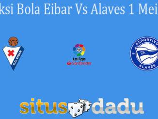 Prediksi Bola Eibar Vs Alaves 1 Mei 2021
