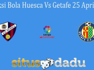 Prediksi Bola Huesca Vs Getafe 25 April 2021