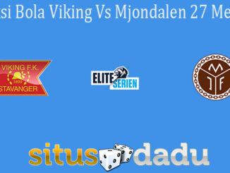 Prediksi Bola Viking Vs Mjondalen 27 Mei 2021