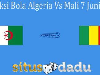 Prediksi Bola Algeria Vs Mali 7 Juni 2021