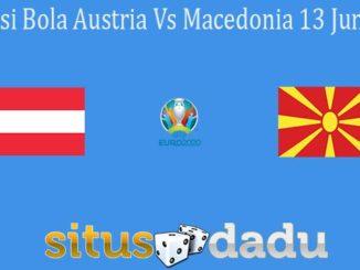 Prediksi Bola Austria Vs Macedonia 13 Juni 2021
