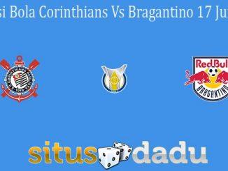Prediksi Bola Corinthians Vs Bragantino 17 Juni 2021
