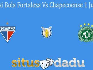 Prediksi Bola Fortaleza Vs Chapecoense 1 Juli 2021