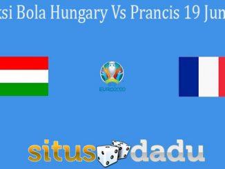 Prediksi Bola Hungary Vs Prancis 19 Juni 2021