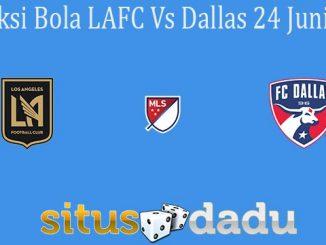 Prediksi Bola LAFC Vs Dallas 24 Juni 2021