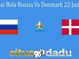 Prediksi Bola Russia Vs Denmark 22 Juni 2021