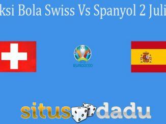 Prediksi Bola Swiss Vs Spanyol 2 Juli 2021