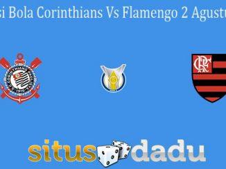 Prediksi Bola Corinthians Vs Flamengo 2 Agustus 2021