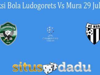Prediksi Bola Ludogorets Vs Mura 29 Juli 2021