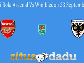 Prediksi Bola Arsenal Vs Wimbledon 23 September 2021