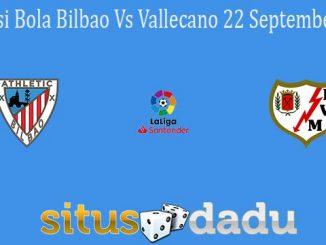 Prediksi Bola Bilbao Vs Vallecano 22 September 2021