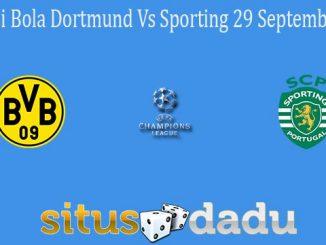 Prediksi Bola Dortmund Vs Sporting 29 September 2021
