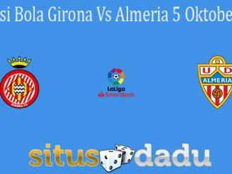Prediksi Bola Girona Vs Almeria 5 Oktober 2021