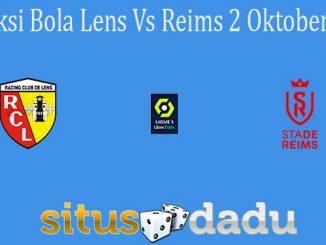 Prediksi Bola Lens Vs Reims 2 Oktober 2021