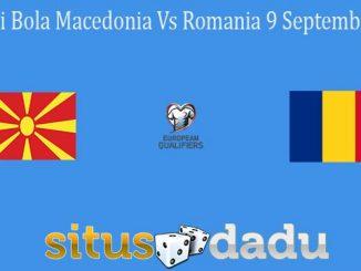 Prediksi Bola Macedonia Vs Romania 9 September 2021