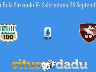 Prediksi Bola Sassuolo Vs Salernitana 26 September 2021