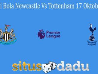 Prediksi Bola Newcastle Vs Tottenham 17 Oktober 2021
