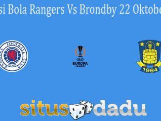 Prediksi Bola Rangers Vs Brondby 22 Oktober 2021